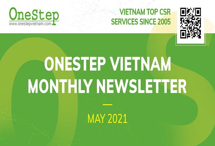 OneStepVietnam presents Monthly Newsletter of May 2021